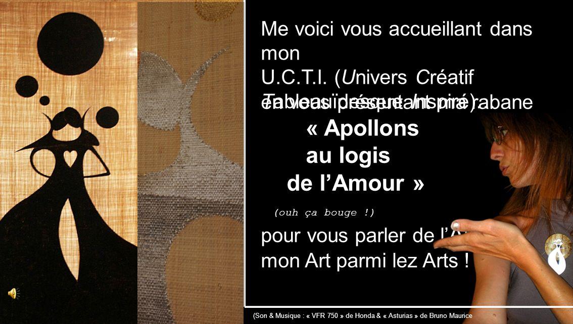 Aussi, et pour finir en présence de cette Œuvre nommée « Luminescence dAmour » (50 sur commande), je vous invite à vous Ouvrir à l A rt dentre tous lez Arts….