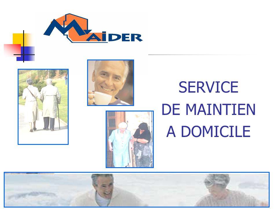 SERVICE DE MAINTIEN A DOMICILE
