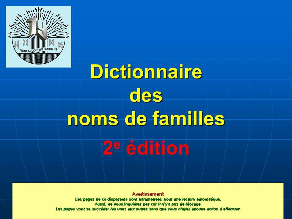 Dictionnaire des noms de familles Après la première version 10 octobre 2009