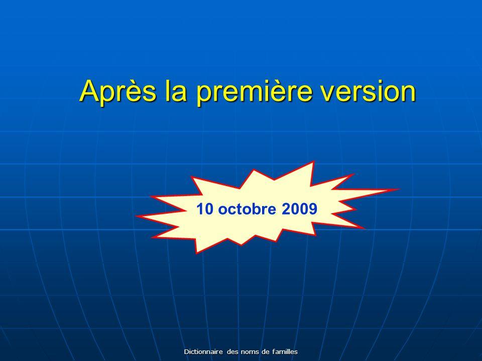 Dictionnaire des noms de familles Diffusion de la nouvelle version 28 août 2010