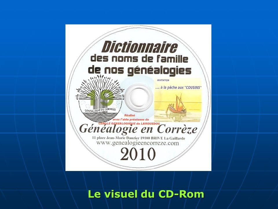 Dictionnaire des noms de familles Traitement des données Listes éclair BEclair Base VisuFam CD Rom Membres Généalogistes