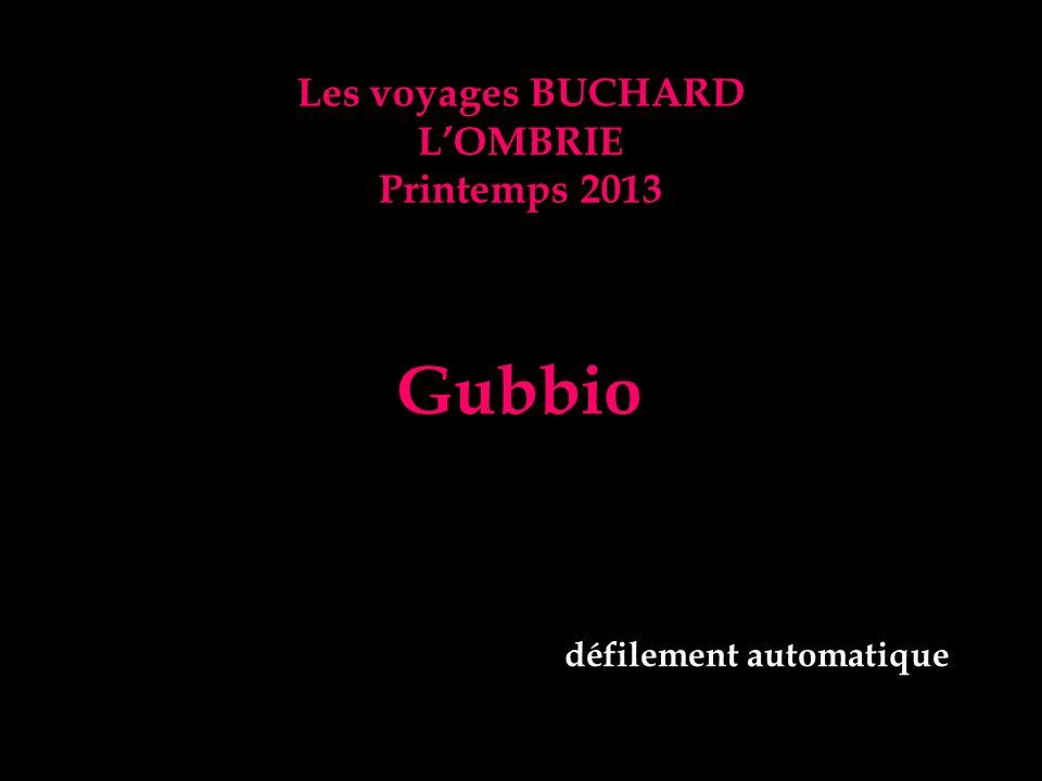 Les voyages BUCHARD LOMBRIE Printemps 2013 Gubbio défilement automatique