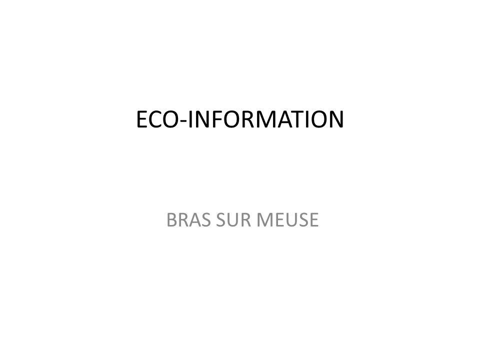 ECO-INFORMATION BRAS SUR MEUSE