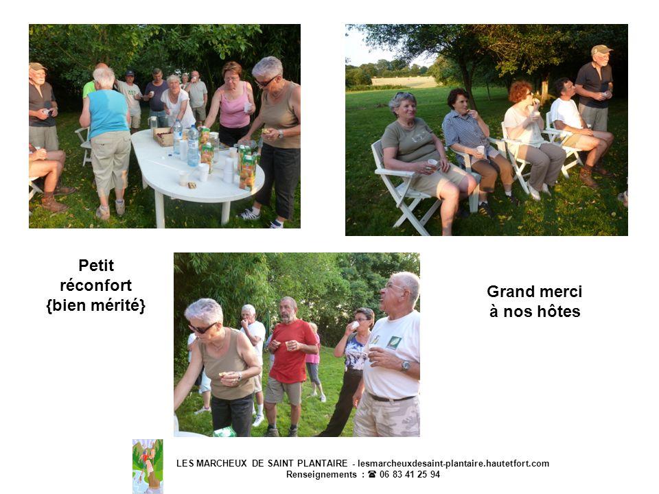 LES MARCHEUX DE SAINT PLANTAIRE - lesmarcheuxdesaint-plantaire.hautetfort.com Renseignements : 06 83 41 25 94 Petit réconfort {bien mérité} Grand merc