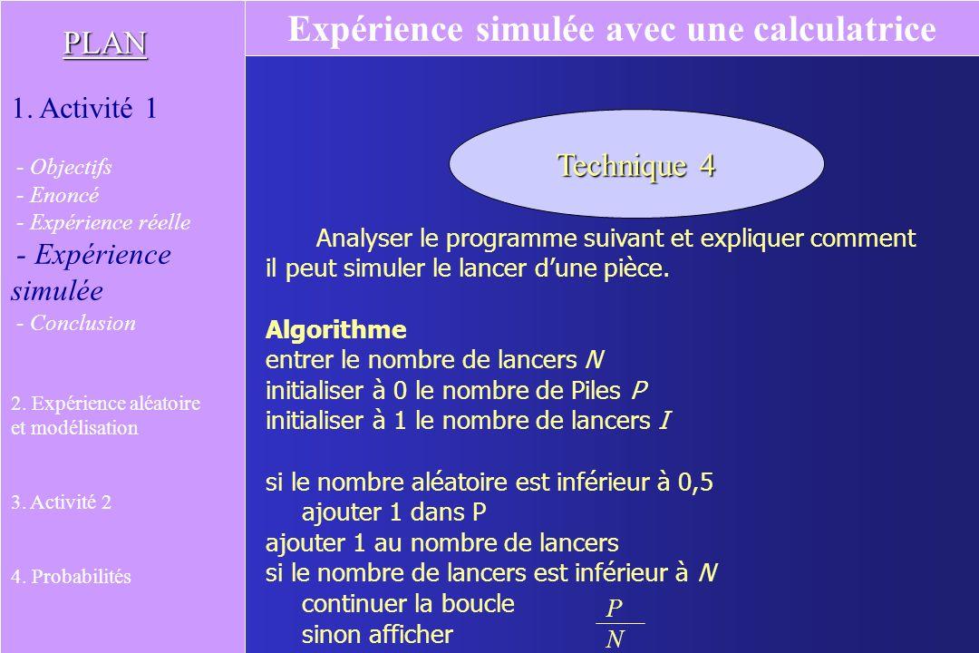 On combine plusieurs commandes de la calculatrice ou du tableur. « rand » fournit un nombre décimal de lintervalle [0 ; 1[, « 2 * rand » fournit un no