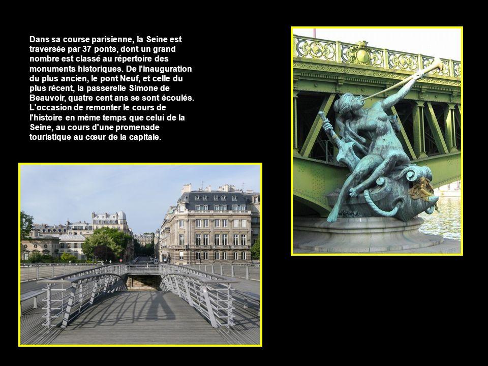 Dans sa course parisienne, la Seine est traversée par 37 ponts, dont un grand nombre est classé au répertoire des monuments historiques.