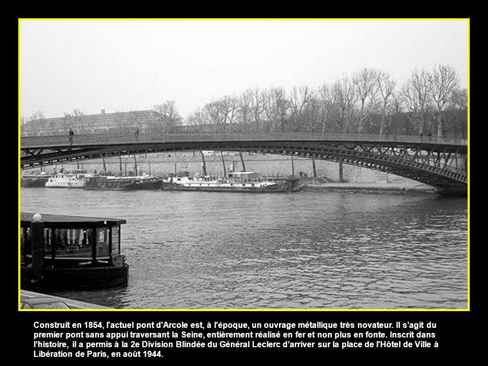 Construit en 1854, l actuel pont d Arcole est, à l époque, un ouvrage métallique très novateur.