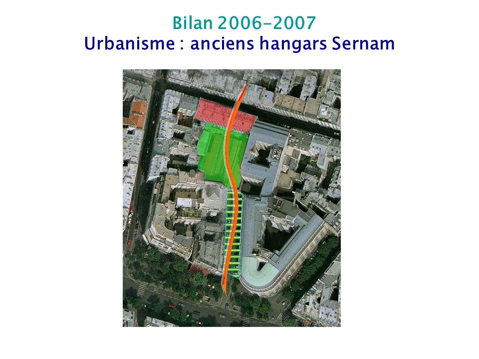 Bilan 2006-2007 Urbanisme : anciens hangars Sernam
