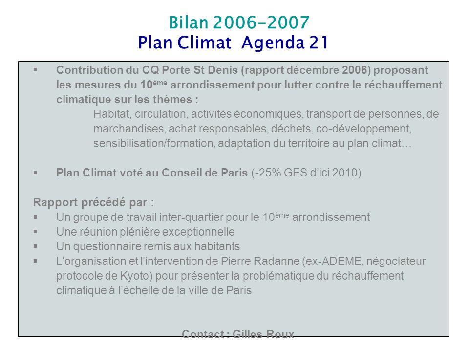 Bilan 2006-2007 Plan Climat Agenda 21 Contribution du CQ Porte St Denis (rapport décembre 2006) proposant les mesures du 10 ème arrondissement pour lu