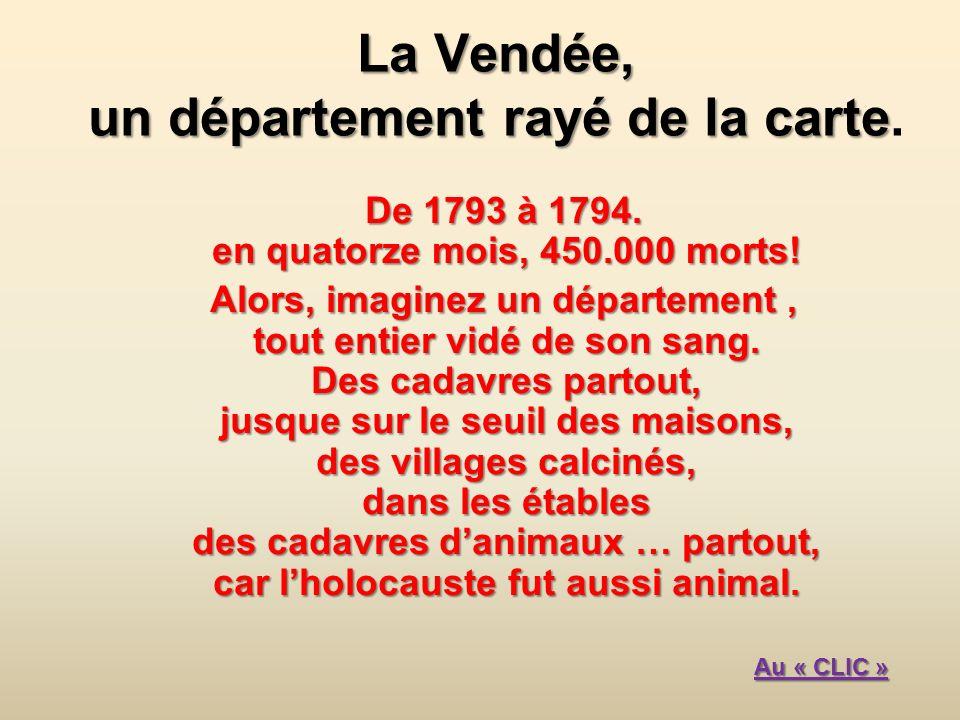 La Vendée, un département rayé de la carte La Vendée, un département rayé de la carte.