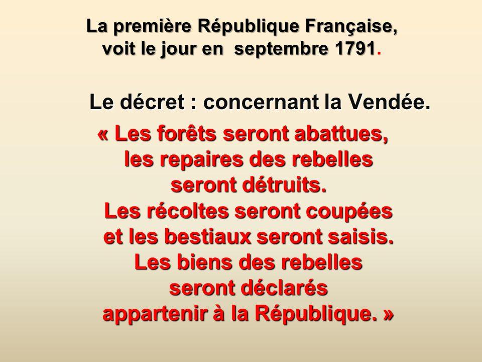 La première République Française, voit le jour en septembre 1791 La première République Française, voit le jour en septembre 1791.