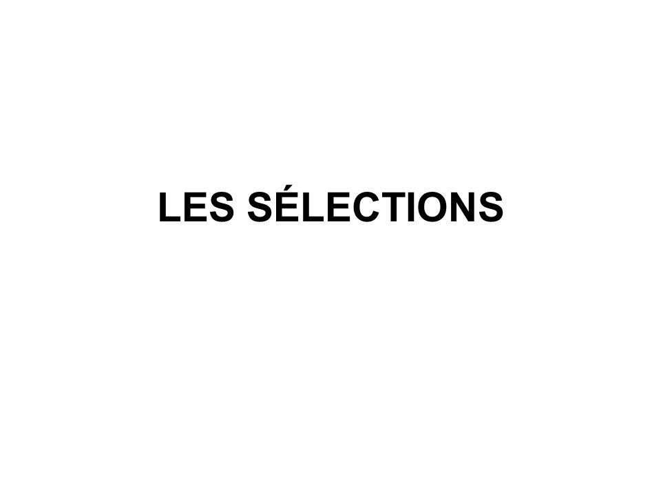 LES SÉLECTIONS