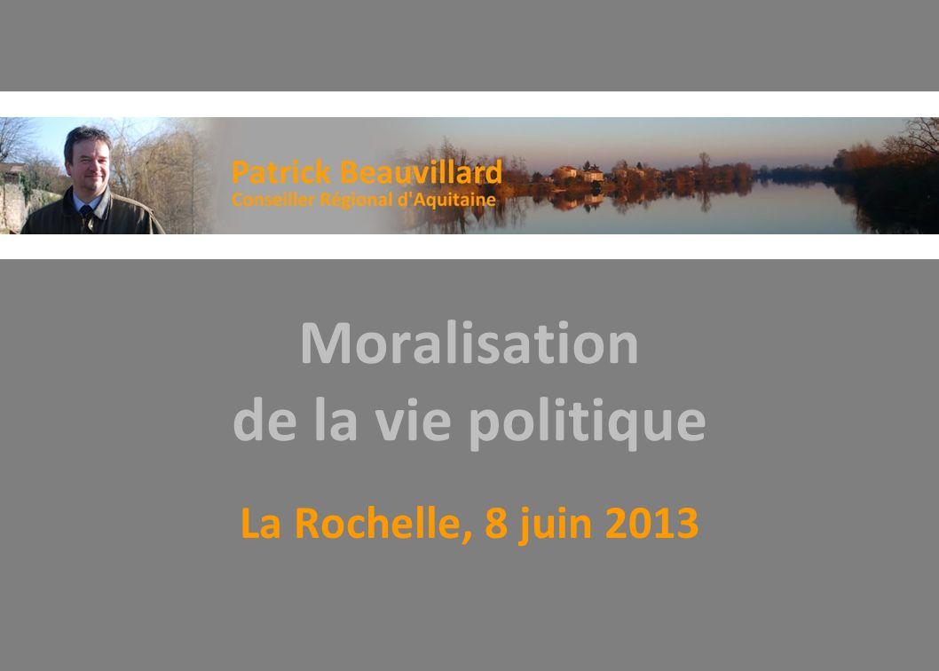Moralisation de la vie politique La Rochelle, 8 juin 2013