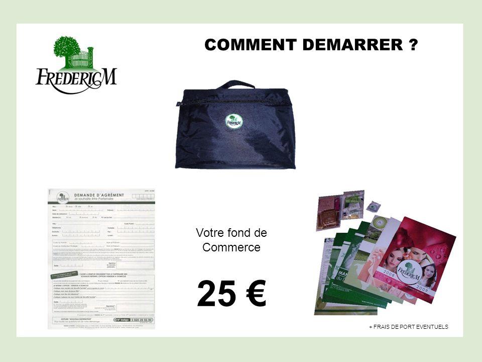COMMENT DEMARRER ? Votre fond de Commerce 25 + FRAIS DE PORT EVENTUELS