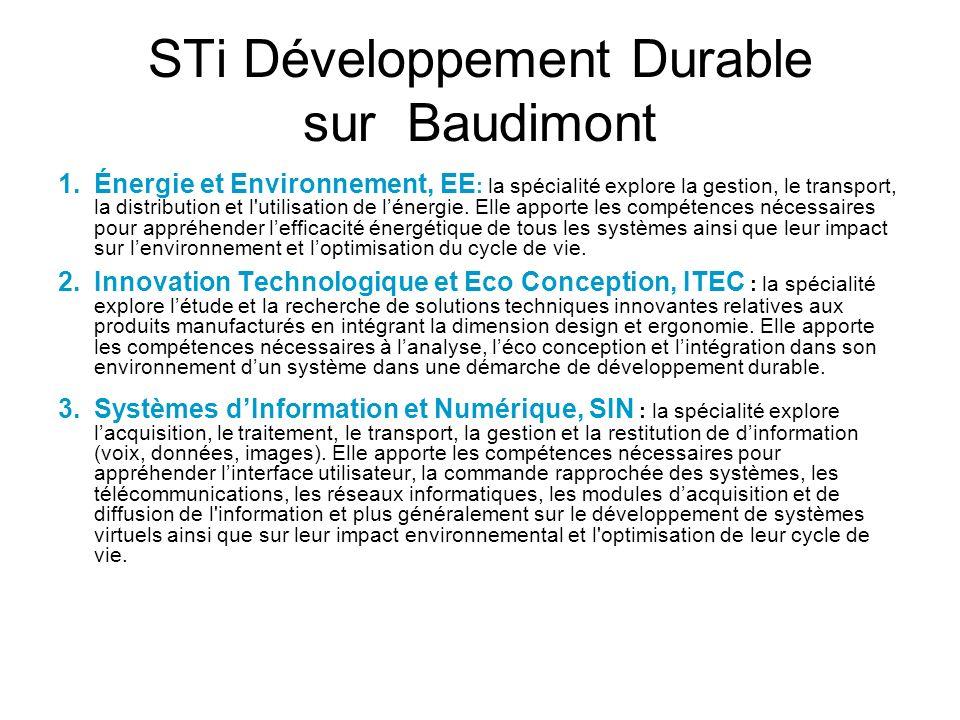 STi Développement Durable sur Baudimont 1.Énergie et Environnement, EE : la spécialité explore la gestion, le transport, la distribution et l'utilisat