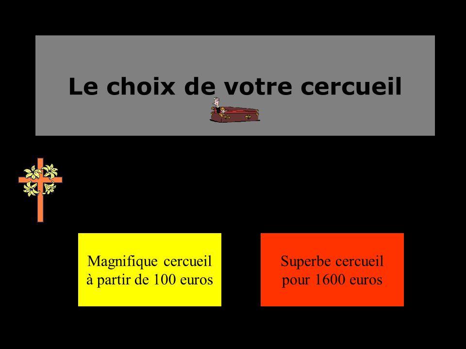 Le choix de votre cercueil Magnifique cercueil à partir de 100 euros Superbe cercueil pour 1600 euros