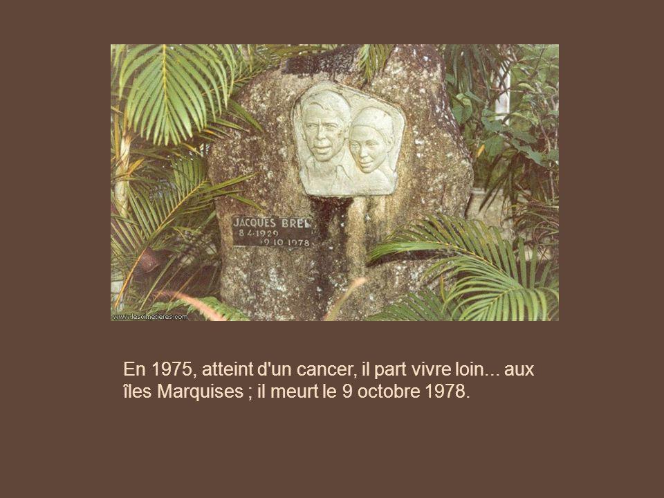 Après dix ans de silence musical, Jacques Brel enregistra le disque 'Les marquises'. Il souhaita se passer de publicité, mais avant même sa sortie l'a