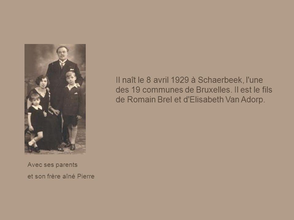 Avec ses parents et son frère aîné Pierre Il naît le 8 avril 1929 à Schaerbeek, l une des 19 communes de Bruxelles.