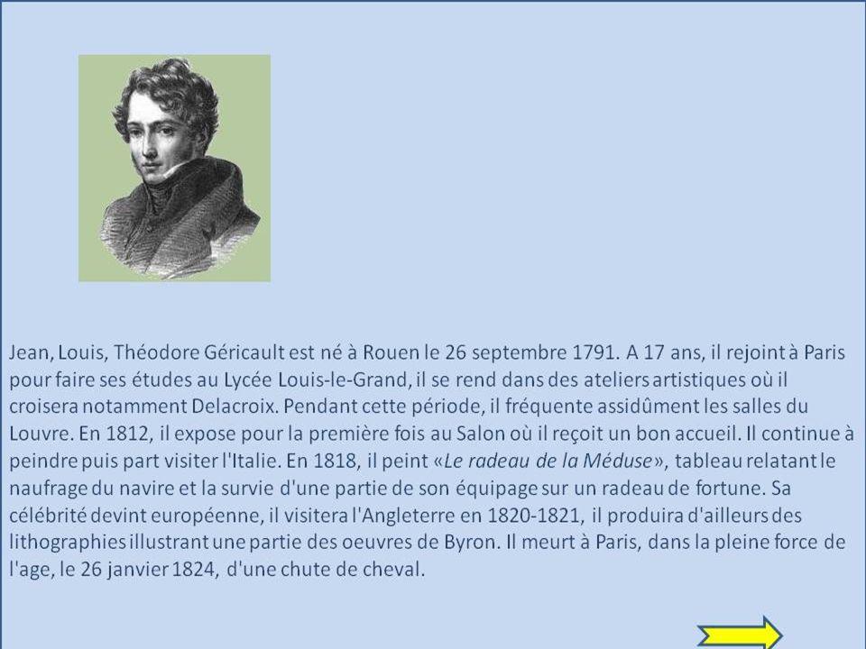 Le Peintre Théodore Géricault, né le 26 septembre 1791 à Rouen et mort le 26 janvier 1824 à Paris, est un peintre et sculpteur français.