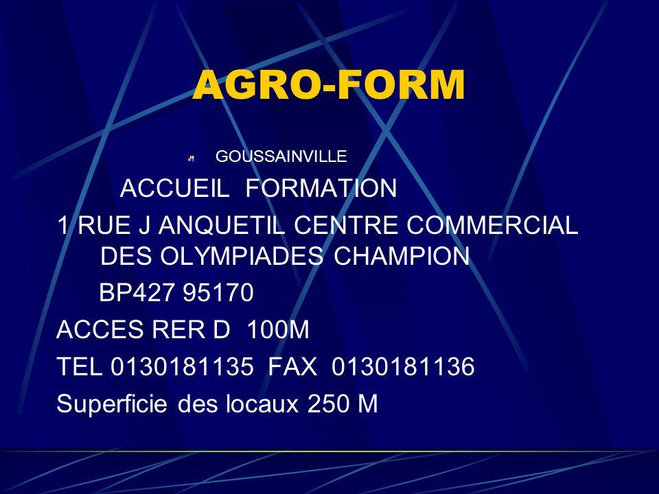 AGRO-FORM MEAUX SIEGE ADMINISTRATIF ET FORMATION 11, ROUTE DE MELUN BP 850 77104 MEAUX CEDEX ACCES SNCF TEL 0164334114 FAX 0164334104 EMAIL agro.form@