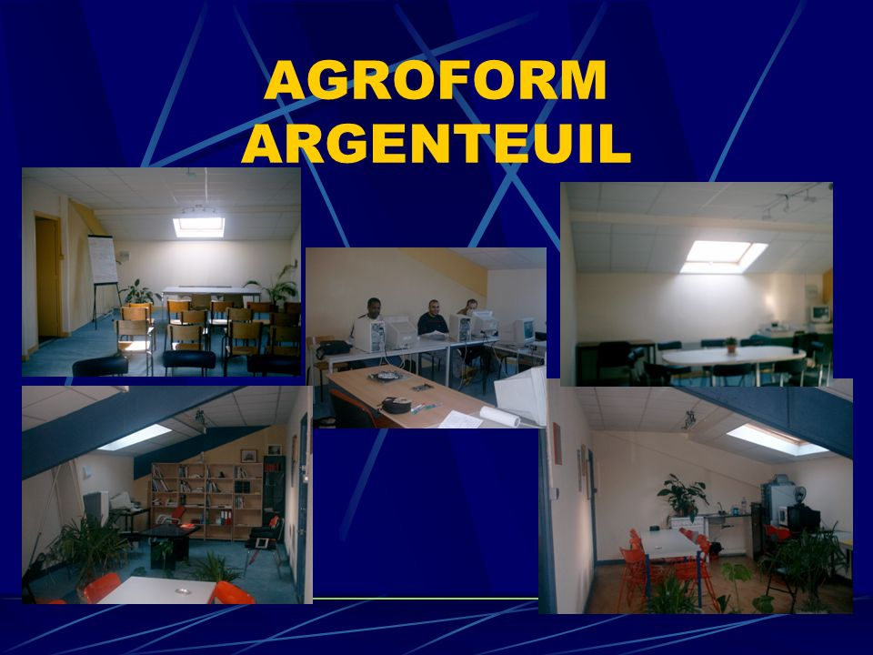 AGRO-FORM ARGENTEUIL ACCUEIL FORMATION 1 Rue Hoche 95100 ACCES RER TEL 01 30761211 FAX 0130761201 EMAIL agro-form@wanadooagro-form@wanadoo E MAIL agro