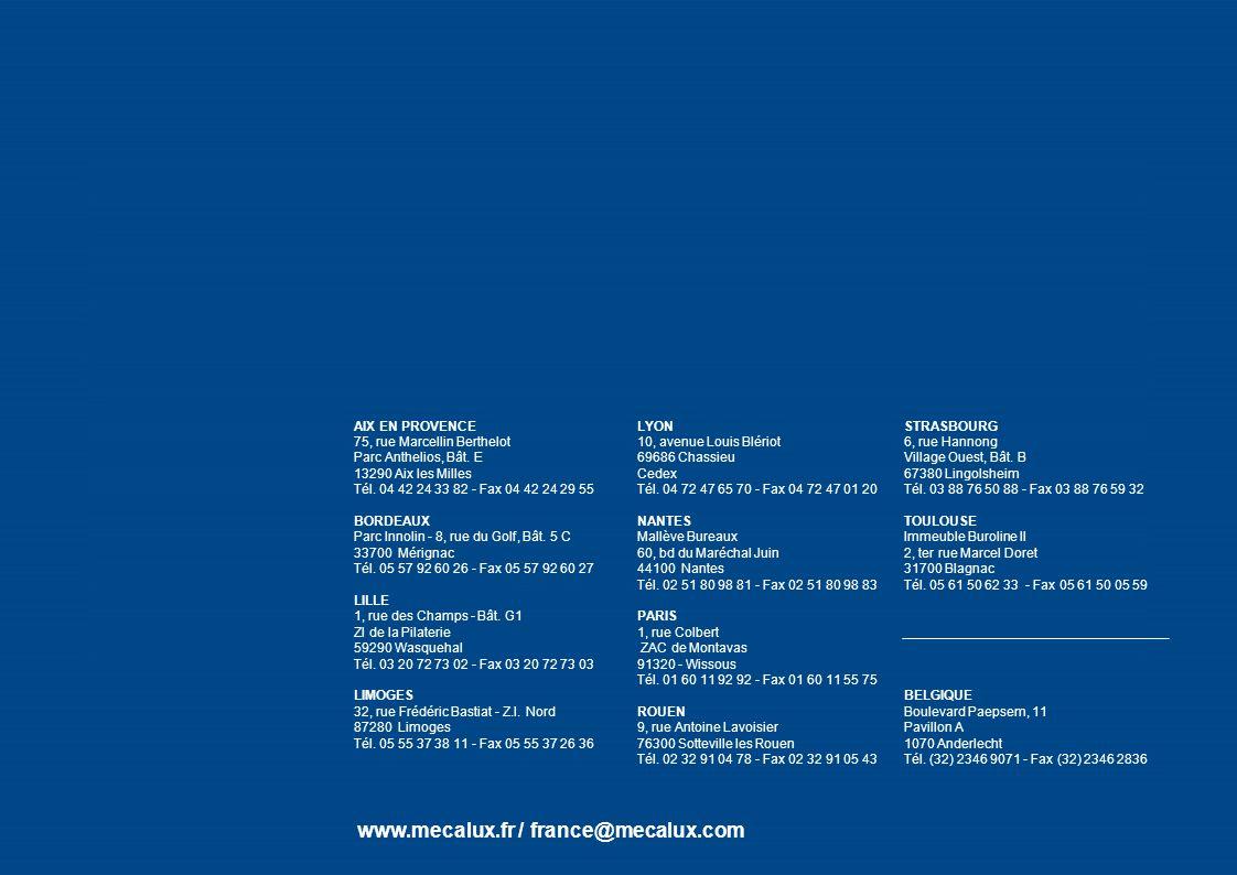 0810 18 19 20 109 www.mecalux.fr / france@mecalux.com STRASBOURG 6, rue Hannong Village Ouest, Bât. B 67380 Lingolsheim Tél. 03 88 76 50 88 - Fax 03 8