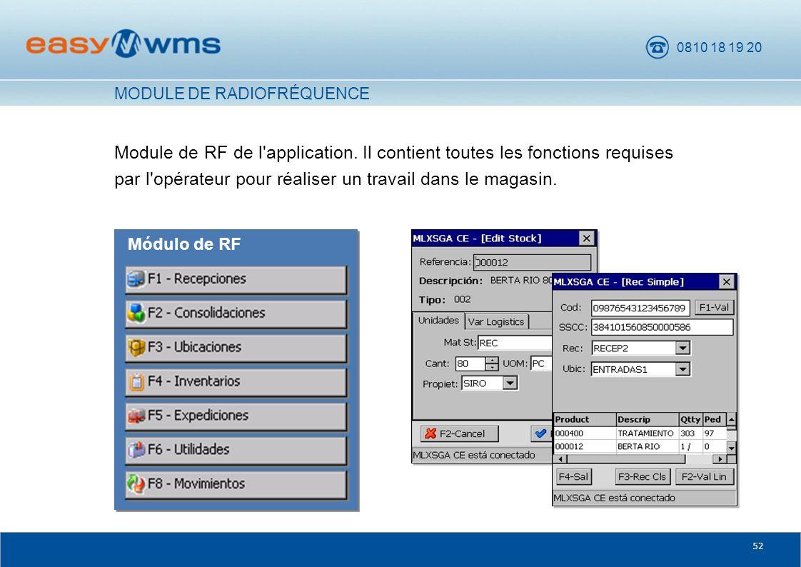 0810 18 19 20 52 Module de RF de l'application. Il contient toutes les fonctions requises par l'opérateur pour réaliser un travail dans le magasin. Mó