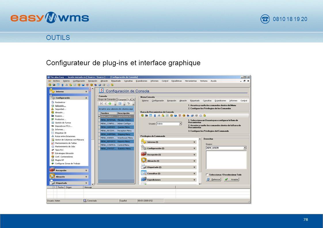 0810 18 19 20 78 Configurateur de plug-ins et interface graphique OUTILS