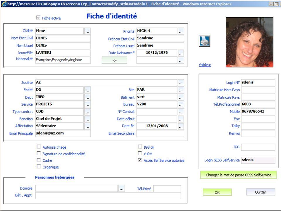 La Fiche dIdentité Badge Equipements Logiciels Applications métiers Internet Messagerie Droits Date de fin du contrat Quelles ressources lui affecter