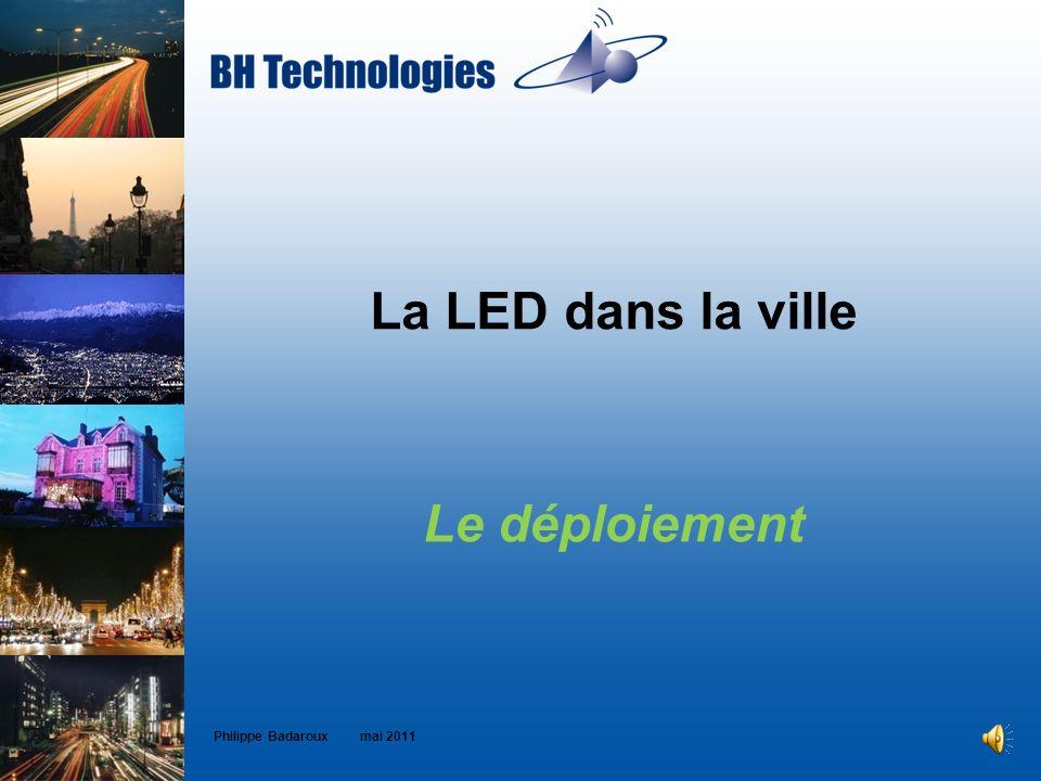 La LED dans la ville Le déploiement Philippe Badaroux mai 2011