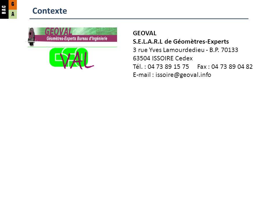 GEOVAL S.E.L.A.R.L de Géomètres-Experts 3 rue Yves Lamourdedieu - B.P.