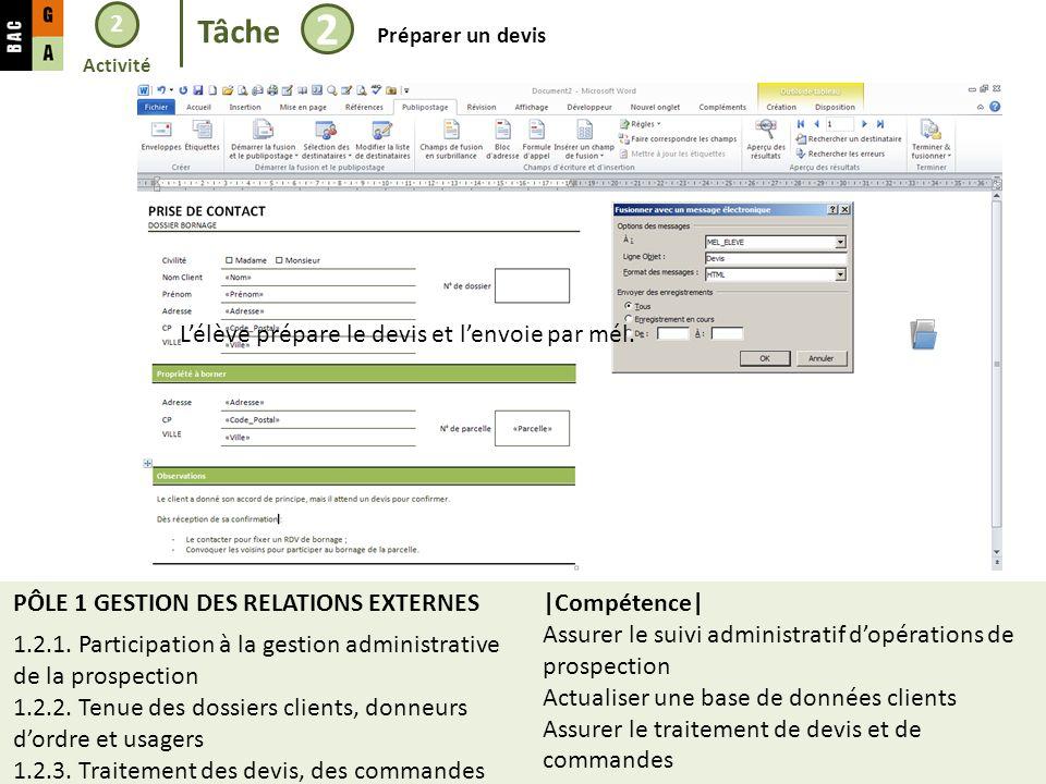 2 Tâche 2 Préparer un devis PÔLE 1 GESTION DES RELATIONS EXTERNES 1.2.1.