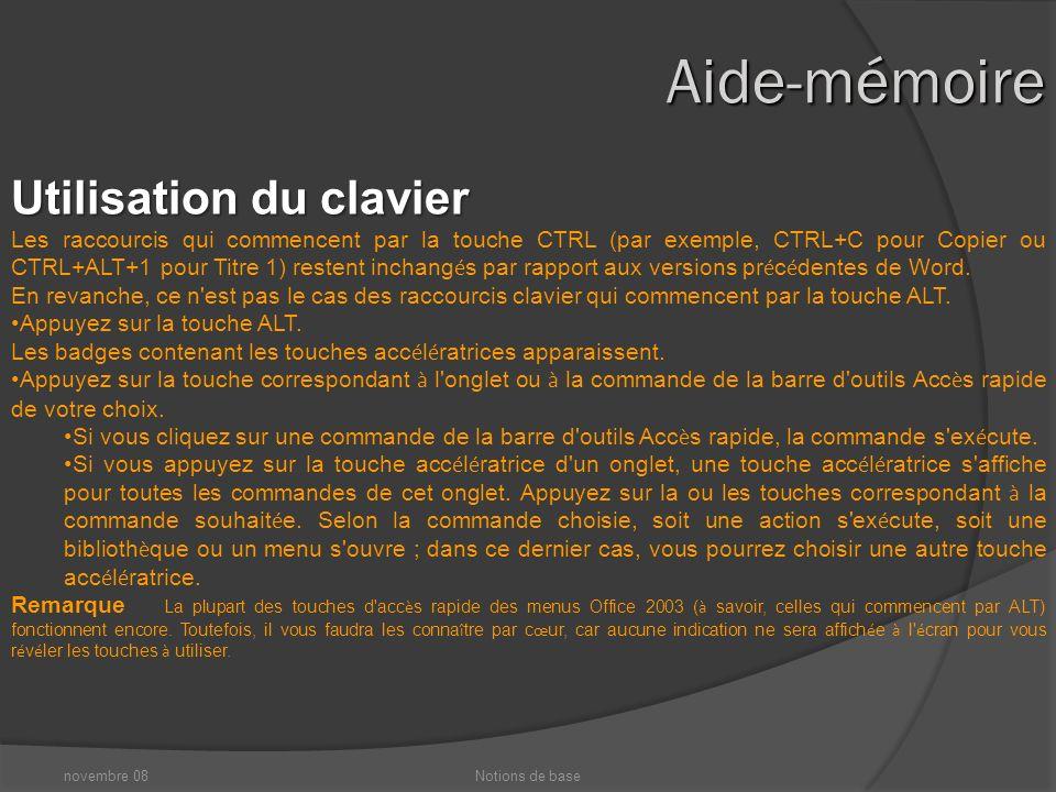 novembre 08Notions de base Aide-mémoire Qu est-il advenu du menu Fichier .