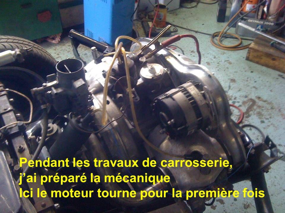Pendant les travaux de carrosserie, jai préparé la mécanique Ici le moteur tourne pour la première fois