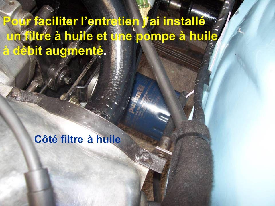 Pour faciliter lentretien jai installé un filtre à huile et une pompe à huile à débit augmenté. Côté filtre à huile