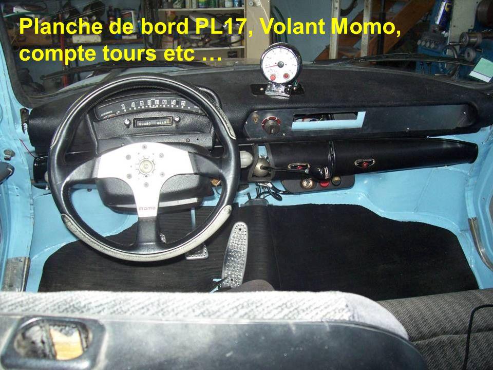 Planche de bord PL17, Volant Momo, compte tours etc …