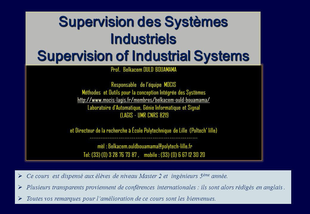 Chap.3 / 152 Prof.Belkacem Ould BOUAMAMA, PolytechLille «SUPERVISION DES SYSTEMES INDUSTRIELS».