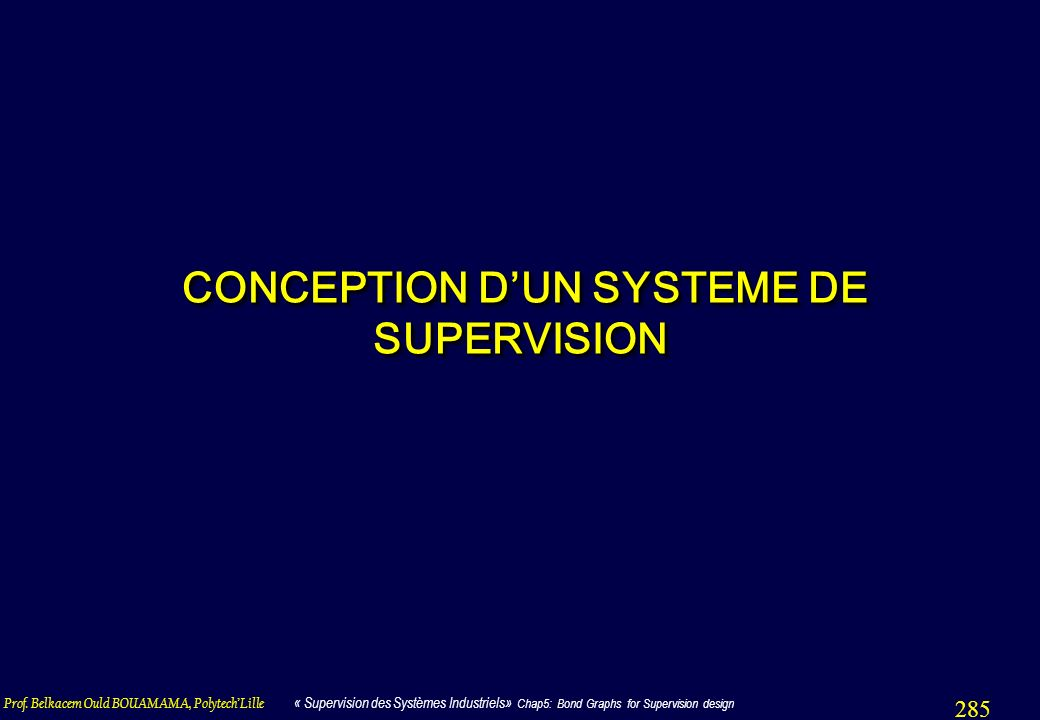 285 CONCEPTION DUN SYSTEME DE SUPERVISION CONCEPTION DUN SYSTEME DE SUPERVISION