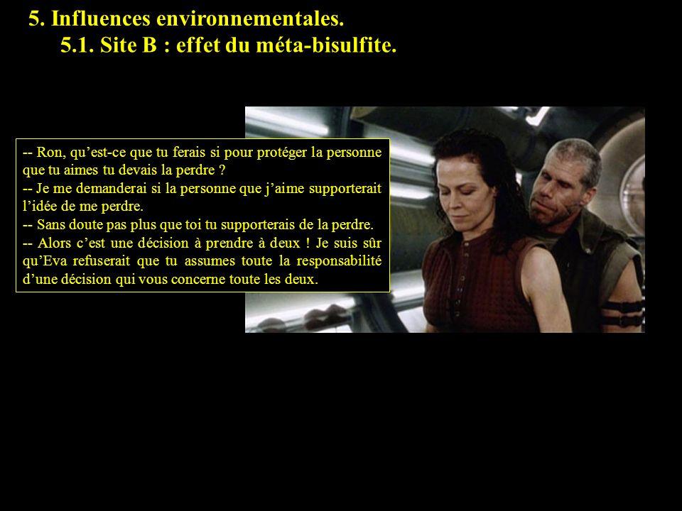 5. Influences environnementales. -- Ron, quest-ce que tu ferais si pour protéger la personne que tu aimes tu devais la perdre ? -- Je me demanderai si