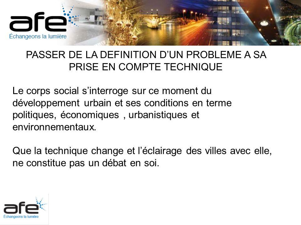 Etude comparative éclairage urbain Fonctionnel - Ambiance Etude réalisée par Gilles PIERRET Efficacité lumineuse et efficacité énergétique