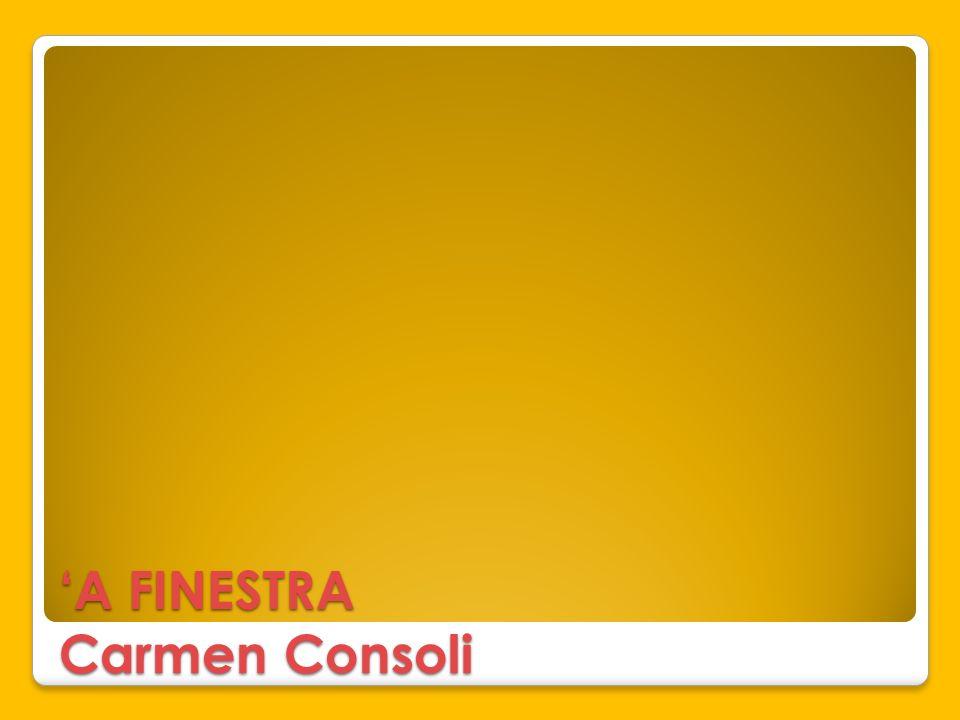A FINESTRA Carmen Consoli