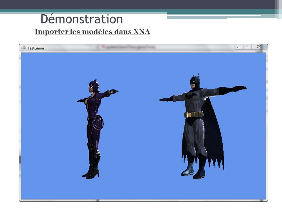 Démonstration Importer les modèles dans XNA