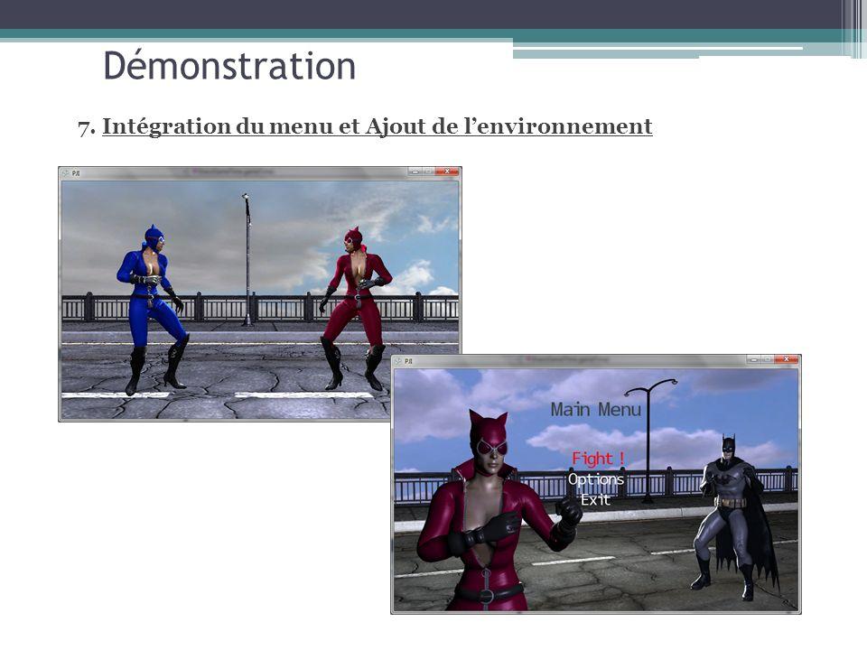 Démonstration 7. Intégration du menu et Ajout de lenvironnement