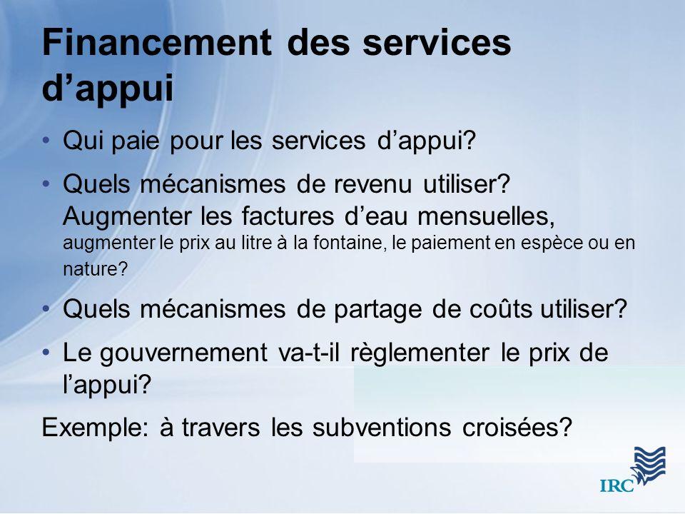 Financement des services dappui Qui paie pour les services dappui.