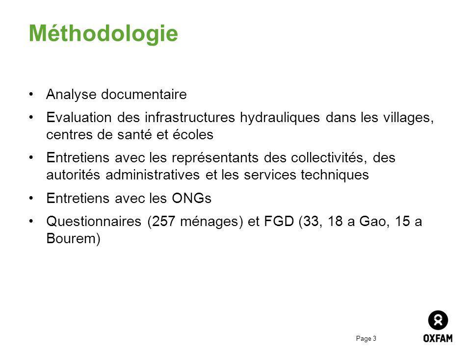 Page 3 Méthodologie Analyse documentaire Evaluation des infrastructures hydrauliques dans les villages, centres de santé et écoles Entretiens avec les