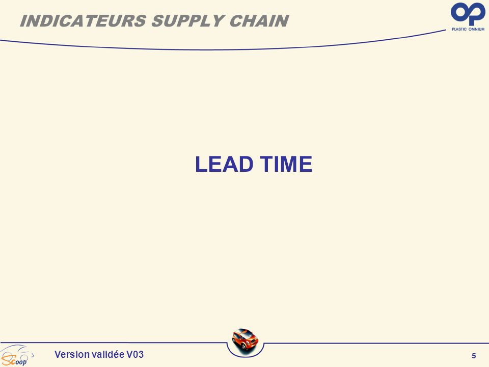 5 Version validée V03 INDICATEURS SUPPLY CHAIN LEAD TIME