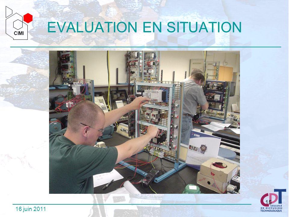 CIMI CIMI 16 juin 2011 15 EVALUATION EN SITUATION