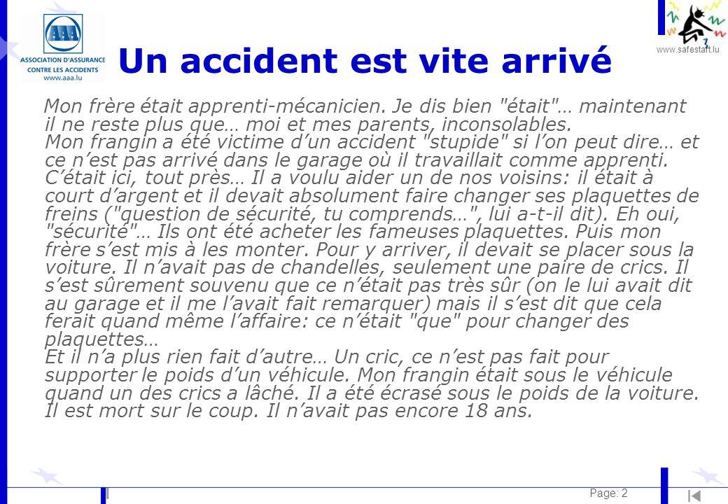 www.safestart.lu Page: 2 Un accident est vite arrivé Mon frère était apprenti-mécanicien. Je dis bien