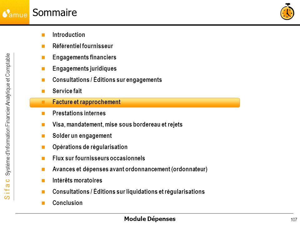 S i f a c Système dInformation Financier Analytique et Comptable Module Dépenses 107 Introduction Référentiel fournisseur Engagements financiers Engag