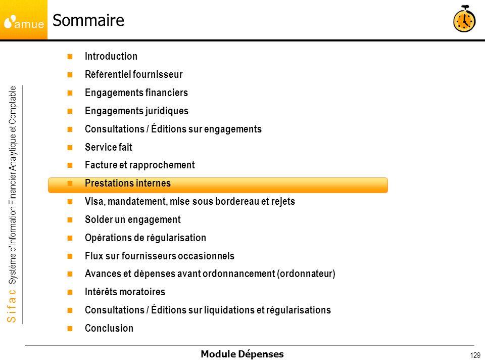 S i f a c Système dInformation Financier Analytique et Comptable Module Dépenses 129 Introduction Référentiel fournisseur Engagements financiers Engag
